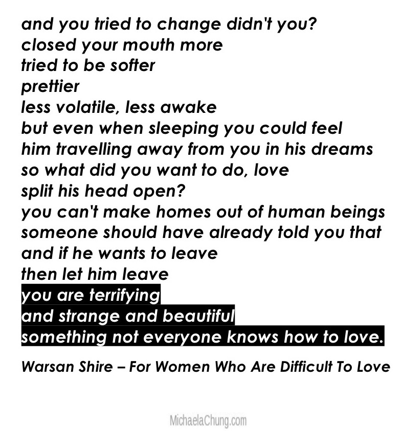 warsan shire poem for women who are difficult to love